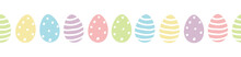 Easter Egg Seamless Border Vector With Cute Colourful Painted Easter Eggs In Pastel Colors With Dots And Stripes Isolated On White Background.