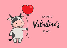 "Cute Greeting Card With A Bull, Cow Or Ox, The Symbol Of The Year 2021 In The Chinese Or Eastern Calendar. Handwritten Text ""Happy Valentine's Day"".  Vector Stock Flat Illustration"