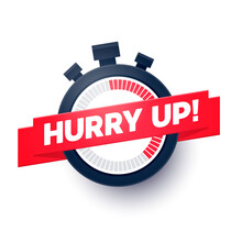 Vector Illustration  Hurry Up Sign With Stop Watch