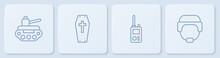 Set Line Military Tank, Walkie Talkie, Coffin With Cross And Helmet. White Square Button. Vector.