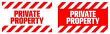 Private Property Warning Sign. Eps10 Vector Illustration.