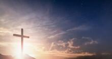 Jesus Christ Crucifix Cross On Heaven Sunrise Concept Christmas Catholic Religion, Forgiving Christian Worship God, Happy Easter Day, Praying Praise Good Friday Sunrise Background, Bible Gospel Sunday