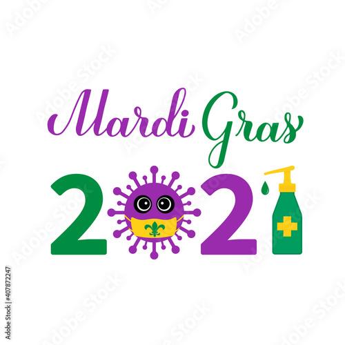 Mardi Gras 2021 calligraphy hand lettering with cute virus wearing mask Fototapeta