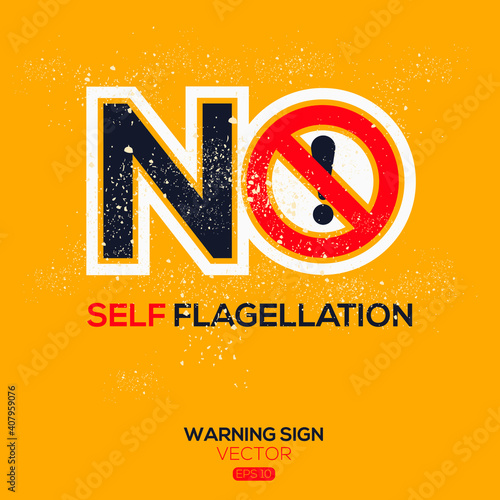 Tablou Canvas Warning sign (NO self-flagellation),written in English language, vector illustration