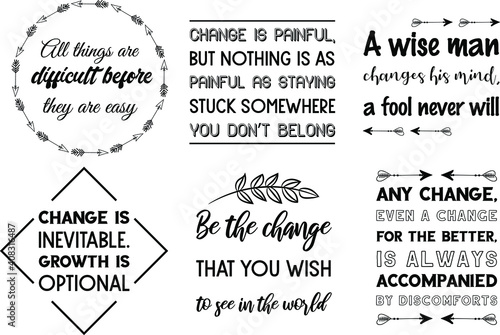 Valokuvatapetti Set of vector quotes about life changing