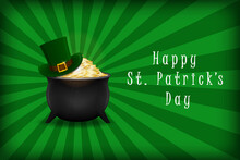 St. Patrick's Day Background With Pot Of Gold And Leprechaun Hat. Template For Saint Patrick's Day Design. Vector Illustration.