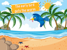 Idiom Poster With The Early Bird Gets The Worm