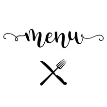 """""""Menu"""" Hand Drawn Vector Lettering With Crossed Ford And Knife Silhouettes. Calligraphy Handwritten Inscription Isolated On White Background."""