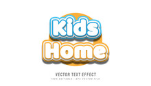 Kids Home Text Effect In Cartoon Style