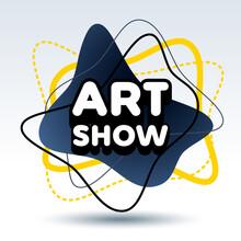 Vector Creative Flyer Art Show. Contemporary Logo Design