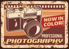 Photography Metal Plate Rusty, Retro Photo Camera, Vector Vintage Poster. Photography Studio Of Instant Color Film Photos Salon, Sign Or Metal Plate With Rust