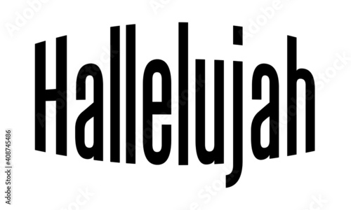 Fotografiet Hallelujah text Design, Typography for print or use as poster, card, Tattoo or T