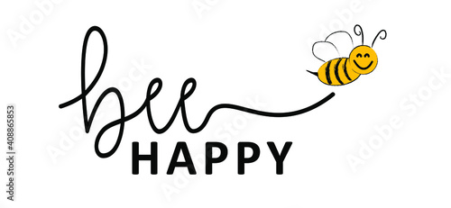 Foto Slogan Don't worry Bee happy