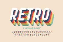 Retro Style  Font Design,3d Alphabet Letters And Numbers Vector Illustration