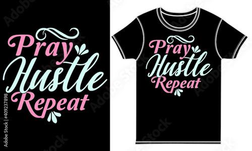 Pray Hustle Repeat, Greeting Tee Shirt