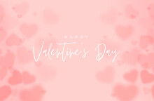 Valentines Day Background With Pink Blurred Hearts.