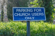 Parking For Church Users Only Sign