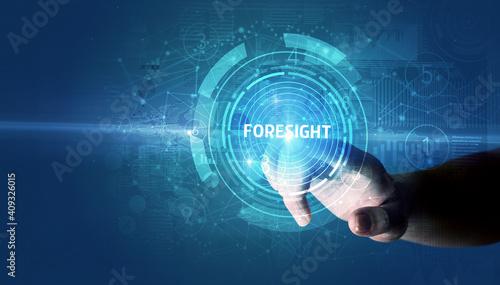 Hand touching FORESIGHT button, modern business technology concept