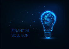 Futuristic Money Making, Investment Concept With Glowing Low Polygonal Lightbulb And Dollar Sign