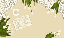 Spring Banner On Beige Background. Open Book For Reading With Random Words, White Tulips, Patterned Plaids, Cup Of Coffee Or Hot Chocolate Are On The Bed In The Room