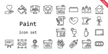 Paint Icon Set. Line Icon Style. Paint Related Icons Such As Love, Bricks, Blackboard, Nails, Graphic Design, Juice, House, Heart, Flower, Bucket, Literature, Fountain Pen, Marker, Tire,
