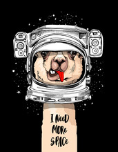 Funny Poster. LLama In A Astronaut's Helmet. I Need More Space - Lettering Quote. Humor Card, T-shirt Composition, Hand Drawn Style Print. Vector Illustration.