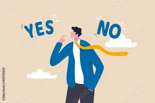 Fotografie, Obraz Business decision making, choose yes or no alternative or choices, leadership to direct business to succeed concept, rational businessman thinking and make decision for business or career question