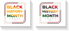 Black History Month Template. Design For Banner Or Print.