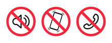 Phone Off Icon. Off Sound On Phone. Silent Mode On The Smartphone. Forbidden Use Cellphone, Sound. Volume Off On Mobile. Sign Off Phone. Vector Warning Icons