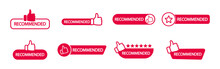 Set Of Recommend Icon. Banner Recommended With Thumb Up. Red Label. Best Brend. Emblem. Vector Illustration. Eps 10