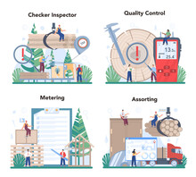 Wood Industry Concept Set. Checker Inspector As A Forestry Production Line.