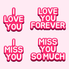 Writing Social Media Words I Love You, Love You Forever, I Miss You, Miss You So Much