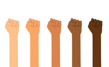 Different Skin Colors Fist Hands Rise Up. Empowering, Labor Day, Humans Right, Fight Concept