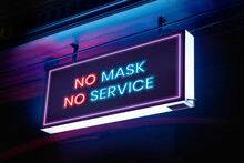 No Mask, No Service On Neon Sign Board