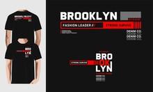 Brooklyn T-shirt Design And More.Premium Vector
