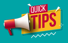 """Megaphone With """"Quick Tips"""" Text"""