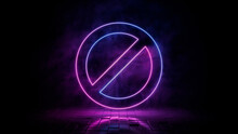 Pink And Blue Neon Light No Icon. Vibrant Colored Prohibition Technology Symbol, Isolated On A Black Background. 3D Render