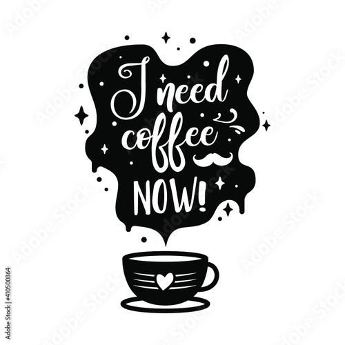 Fototapeta I need coffee now illustration