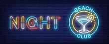 Night Beach Club Neon Sign