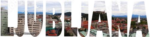 Ljubljana Text Photo Wallpaper Mural