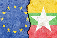 Closeup Shot Of The European Union Flag And Myanmar (Burma) Flag On A Rough Background