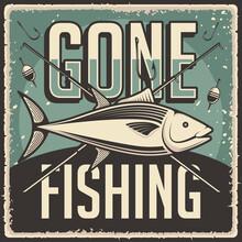 Retro Vintage Gone Fishing Poster