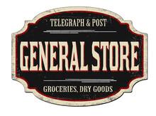 General Store Vintage Rusty Metal Sign