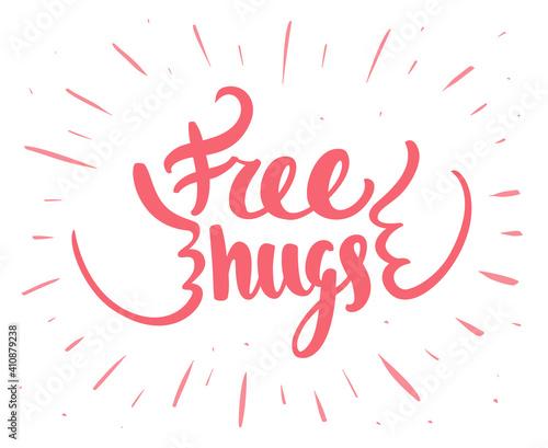 Free hugs. Vector handwritten lettering. Fototapet