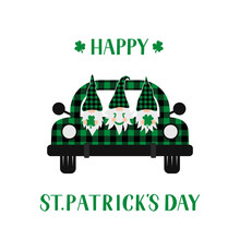 St. Patrick S Day Retro Truck With Cute Cartoon Gnomes. Saint Patricks Day Greeting Card. Green Buffalo Plaid Pickup. Vector Template For Banner, Poster, Flyer, Postcard, Etc
