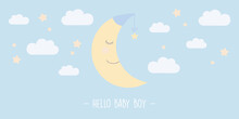Hello Baby Boy Greeting Card With Cute Moon Vector Illustration EPS10