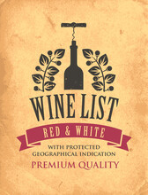 Vector Wine List With A Bottle, Corkscrew And Laurel Wreath On An Old Paper Background. Decorative Emblem Or Illustration In Retro Style