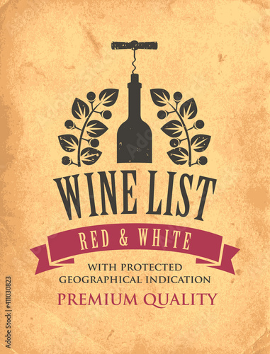 Vector wine list with a bottle, corkscrew and laurel wreath on an old paper background. Decorative emblem or illustration in retro style © paseven