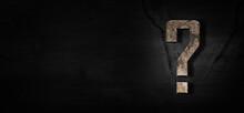 Grunge Texture Question Mark On Dark  Background, Question Mark Concept