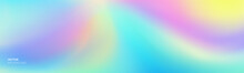 Color Gradation Abstract Gradient Soft Background, Vector Blend Mesh. Holographic Iridescent Blurred Soft Gradation Effect